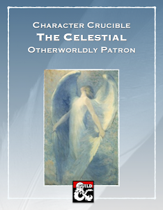 Character Crucible: The Celestial Otherworldly Patron