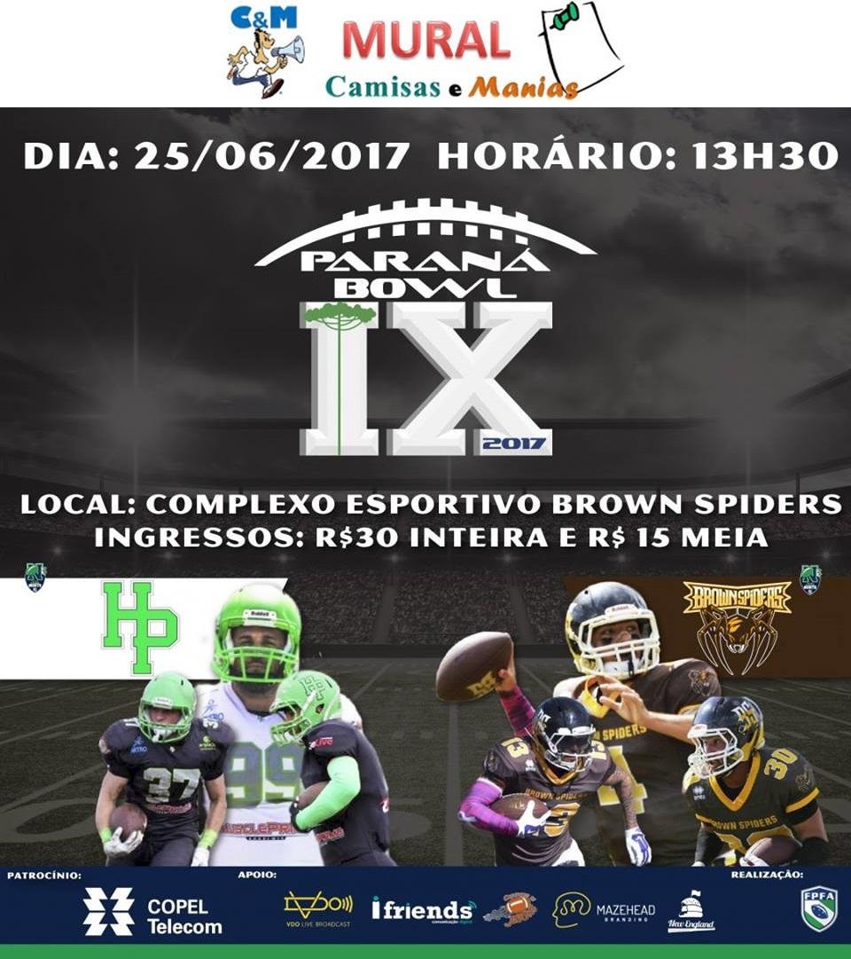 Vem aí ... Paraná Bowl IX ...