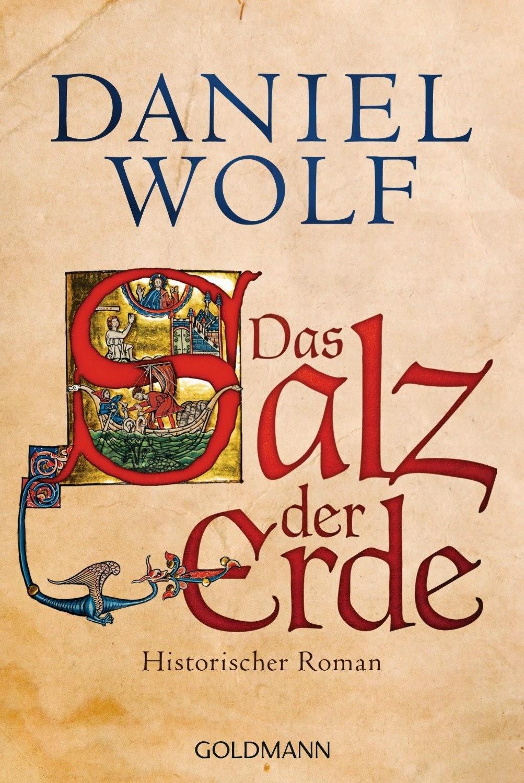 http://www.randomhouse.de/Taschenbuch/Das-Salz-der-Erde-Historischer-Roman/Daniel-Wolf/e429126.rhd