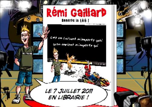 BD Rémi Gaillard emmerde la télé
