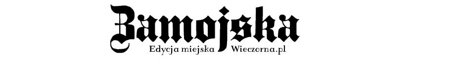 Zamojska.eu- edycja miejska Wieczorna.pl