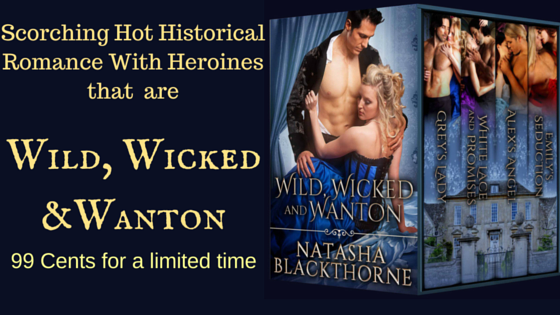Natasha Blackthorne ~ Historical Erotic Romance