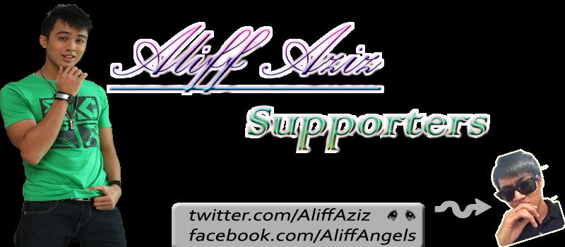 Aliff Aziz Supporters