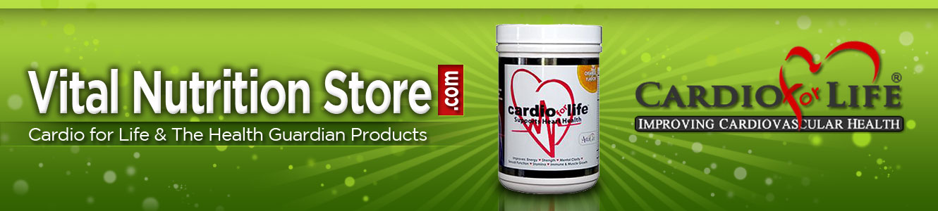 Vital Nutrition Store.com - Cardio For Life Products - Support Heart Health