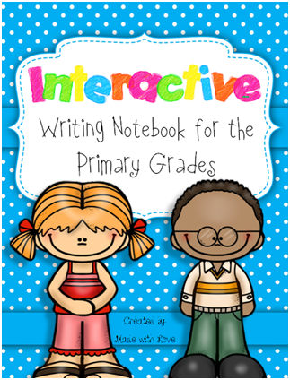 http://www.teacherspayteachers.com/Product/Interactive-Writing-Notebook-for-the-Primary-Grades-Free-Gift-With-Purchase-1312923