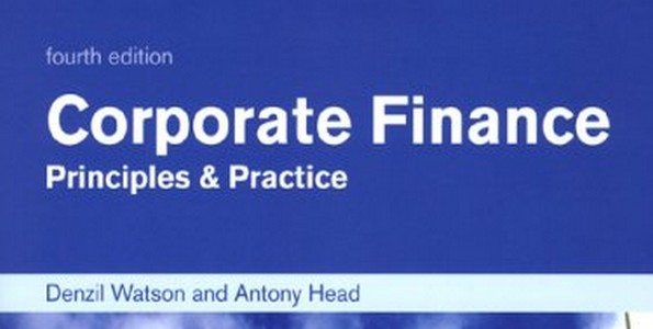 corporate finance denzil watson Denzil watson ba (economics), ma (money, banking and finance) and antony head bsc (chemical engineering), mba, pgcfhe are both senior lecturers in the faculty of organisation and management at sheffield hallam university.
