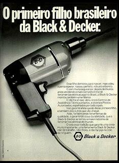 propaganda furadeira Black & Decker - 1977; os anos 70; propaganda na década de 70; Brazil in the 70s, história anos 70; Oswaldo Hernandez;