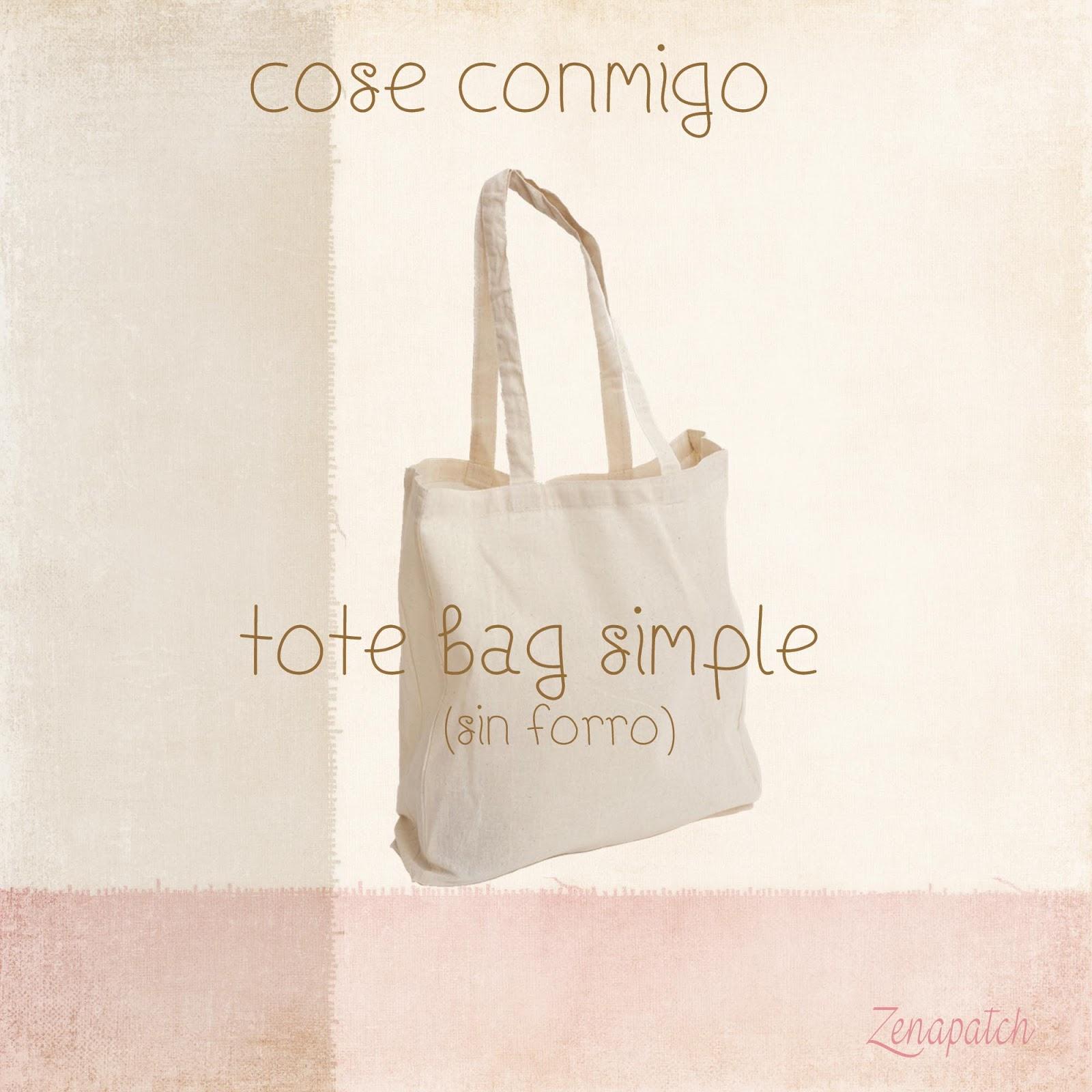 Zenapatch: Tutorial: Cose Conmigo un Tote bag sencillo