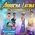 Arrocha Latina CD - Na Pegada Do Momento Lançamento - 2014