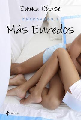 LIBRO -  Más enredos (Enredados #2)  Emma Chase (Esencia - 16 Febrero 2016)  NOVELA ROMANTICA ADULTA - EROTICA  Edición papel & digital ebook kindle  A partir de 18 años | Comprar en Amazon España