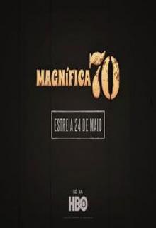 Assistir Série Magnífica 70 S01E01 Dublado Online