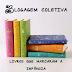 Blogagem Coletiva: Livros que marcaram a infância