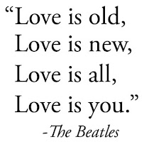 Love is all that you need.