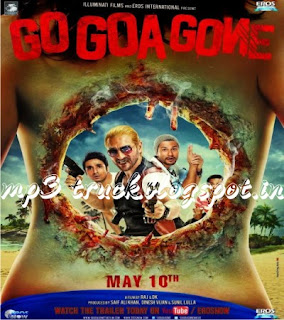 Go Goa Gone (2013) Movie Song