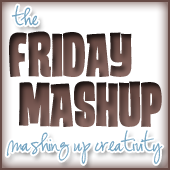 The Friday Mashup Challenge