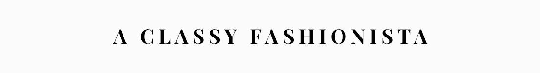 A Classy Fashionista