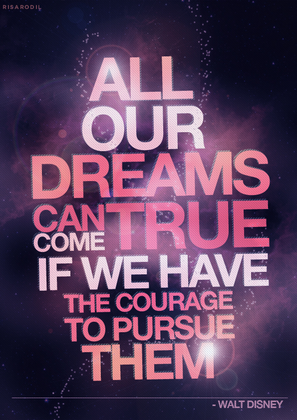 inspirational picture quotes all our dreams can come