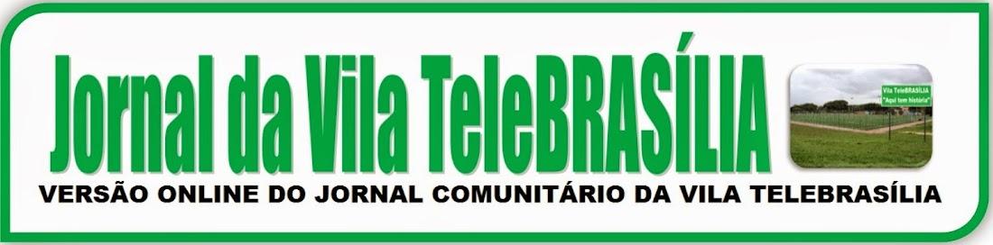 Jornal da Vila TeleBRASÍLIA