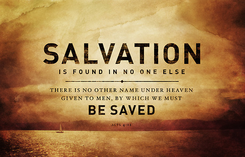 Salvation is only in Jesus