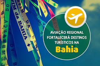Aviação regional fortalecerá destinos turísticos na Bahia