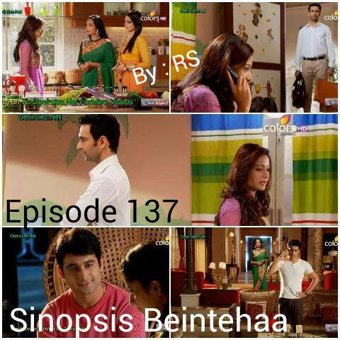 Sinopsis Beintehaa Episode 137