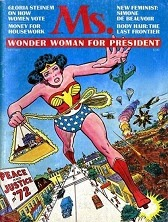 Ms Magazine Wonder Woman for President cover