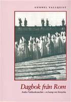 Gunnel Vallquist, Dagbok från Rom : Andra vatikankonciliet - en kamp om förnyelse, Artos Norma Bokförlag, Skellefteå, 1999