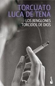 Ranking Semanal. Número 6: Los Renglones torcidos de Dios, de Torcuato Luca de Tena.
