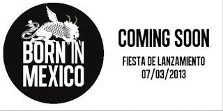 Born in México, apoyando al talento nacional #borninmexico