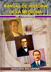 LIBRO NRO 21.MANUAL DE HISTORIA DE LA MEDICINA EN VENEZUELA