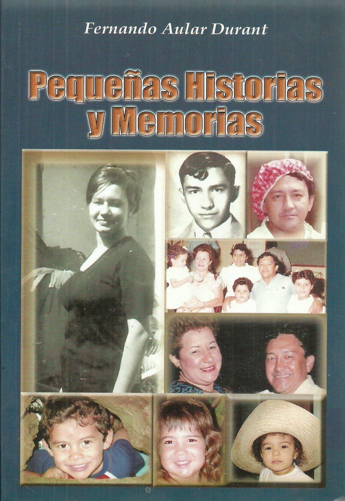 PEQUEÑAS HISTORIAS Y MEMORIAS