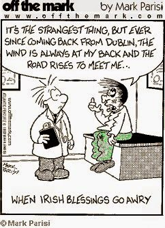 st. patricks day blessing - funny cartoon - may the wind be at your back - may the road rise up - parisi cartoon