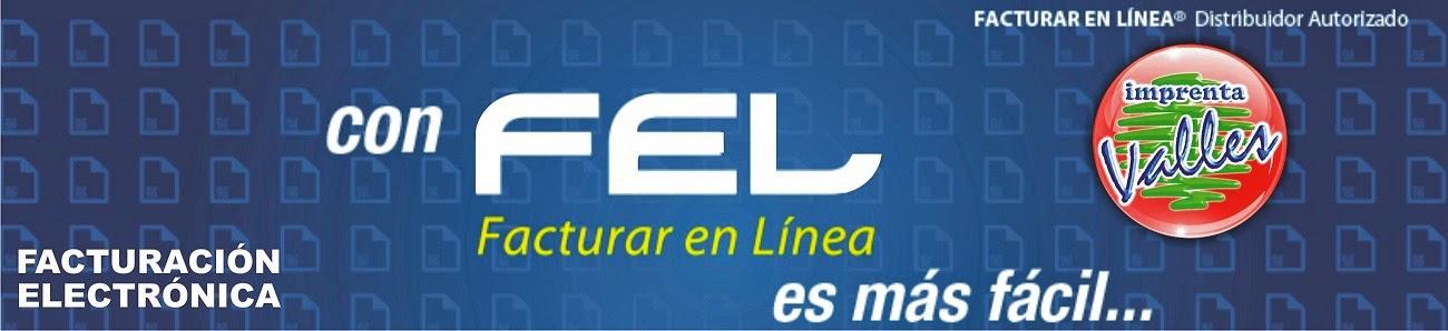 Imprenta Valles Distribuidor Autorizado de Facturación Electrónica FEL®