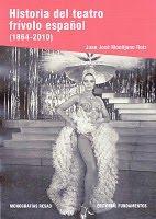 Historia del teatro frívolo español (1864-2010)
