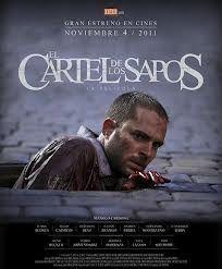 Ver El cartel de los sapos Online Gratis (2011)