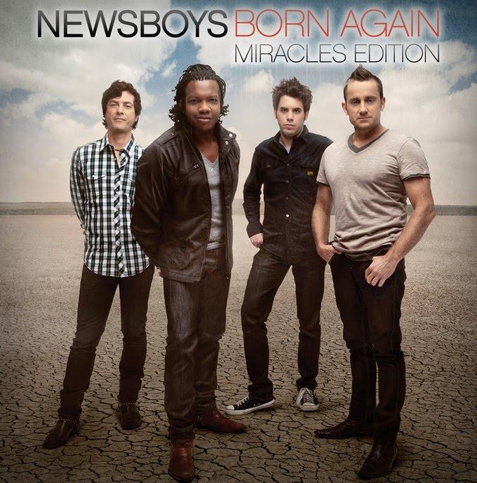 newsboys - born again Miracles Edition 2011 english christian album download