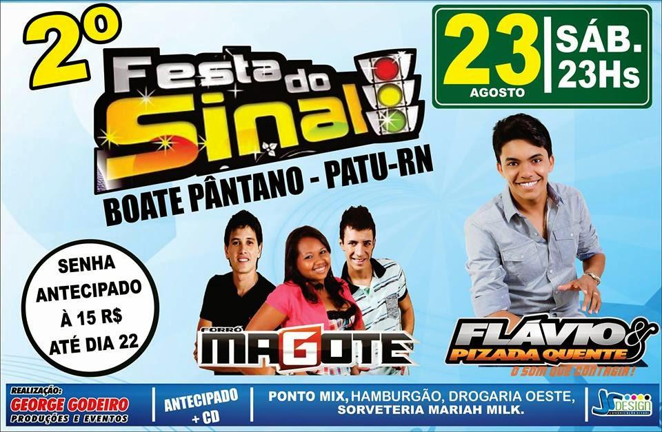 É NESTE SÁBADO (23/08) A 2ª FESTA DO SINAL NA BOATE PÂNTANO EM PATU/RN