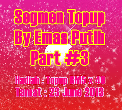 Segmen Topup By Emas Putih Part #3
