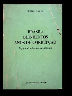 Brasil: Quinhentos anos de corrupção