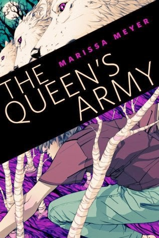 The Queen's Army by Marissa Meyer
