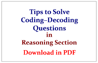 Tips to Solve Coding – Decoding Questions in Reasoning Section- Download in PDF