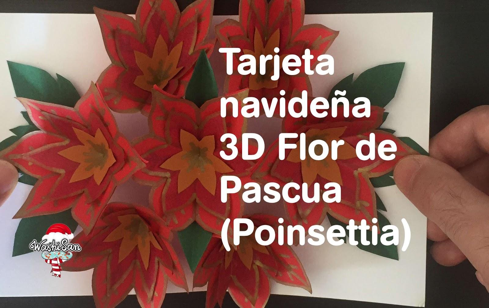 Mr WashiSan: Tarjeta de Navidad pop-up 3D de flor de pascua o Poinsettia