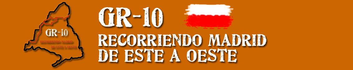 GR10 Recorriendo Madrid de Este a Oeste