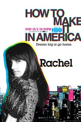 How to Make it in America: Rachel