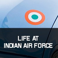 Life at Indian Air Force