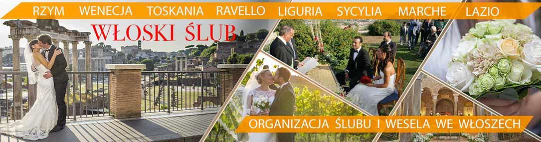 WŁOSKI ŚLUB - Organizacja Ślubu we Włoszech