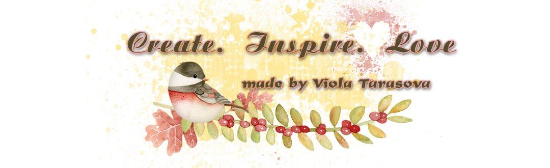 Create. Inspire. Love