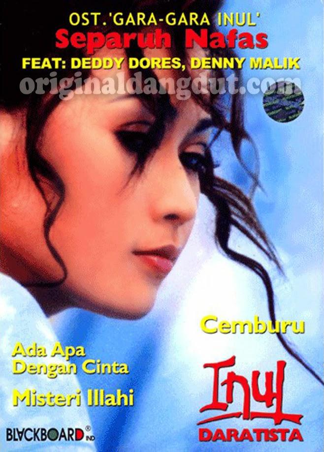 Inul Daratista - OST Gara-Gara Inul (Separuh Nafas) 2004