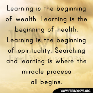 Learning is the beginning of wealth