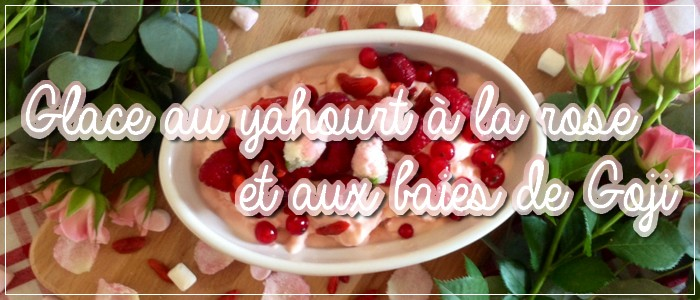 http://grainesdeblogueuses.blogspot.fr/2015/06/recette-glace-yaourt-rose-et-baies-goji.html